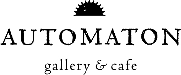 AUTOMATON gallery & cafe